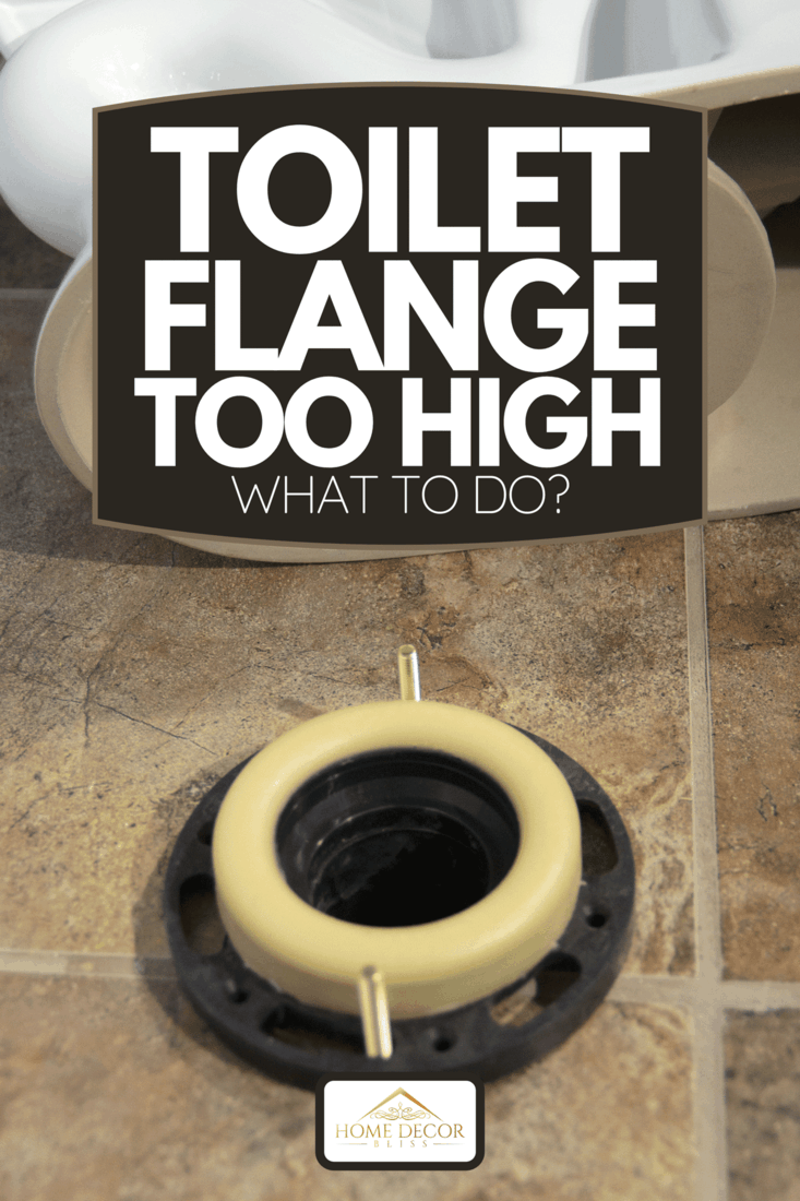 A toilet installation on bathroom, Toilet Flange Too High - What To Do?