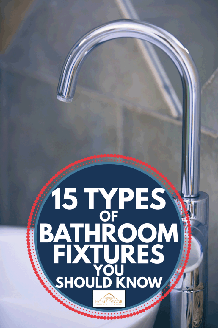 chrome plated bathroom faucet with ceramic porcelain sink. 15 Types Of Bathroom Fixtures You Should Know