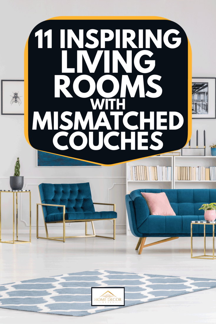 Modern living room with blue upholstery on mismatched sofas, 11 Inspiring Living Rooms With Mismatched Couches