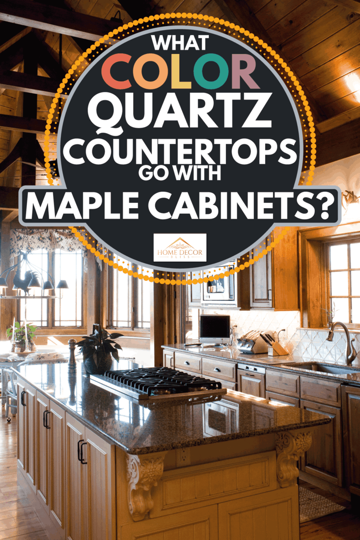 What Color Quartz Countertops Go With Maple Cabinets Home Decor Bliss