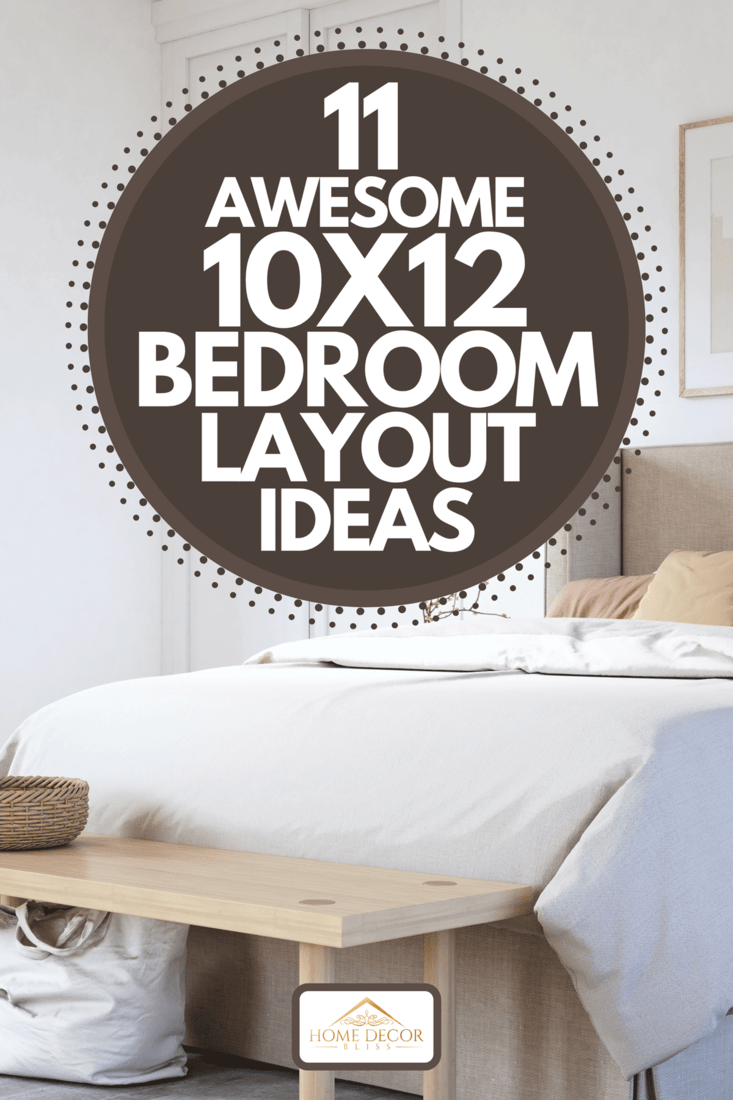 A bedroom interior with wooden furniture, 11 Awesome 10x12 Bedroom Layout Ideas