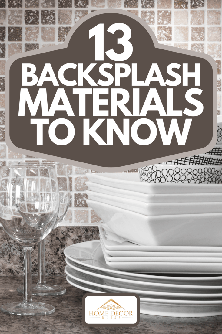 Dishware and green herbs on kitchen countertop, 13 Backsplash Materials To Know