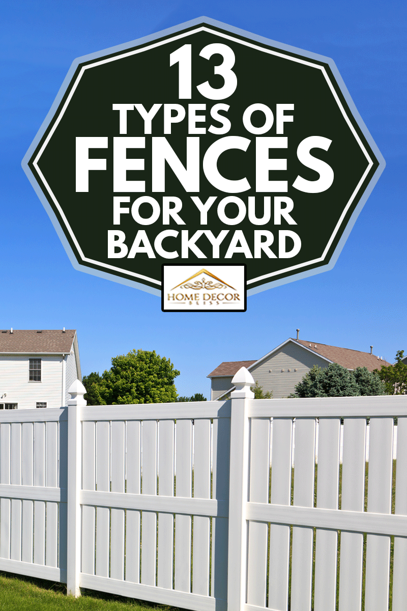 New and contemporary white vinyl fence in a nicely landscaped back yard with blue sky in the background, 13 Types Of Fences For Your Backyard