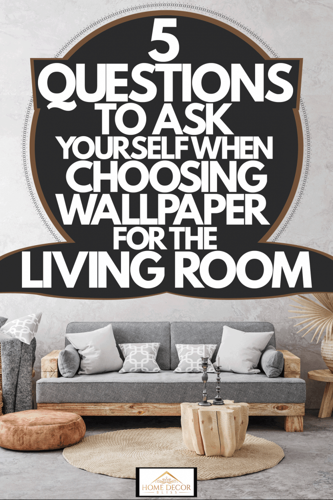 A gorgeous boho inspired living room with a gray faux wall and boho themed furniture's, 5 Questions To Ask Yourself When Choosing Wallpaper For The Living Room