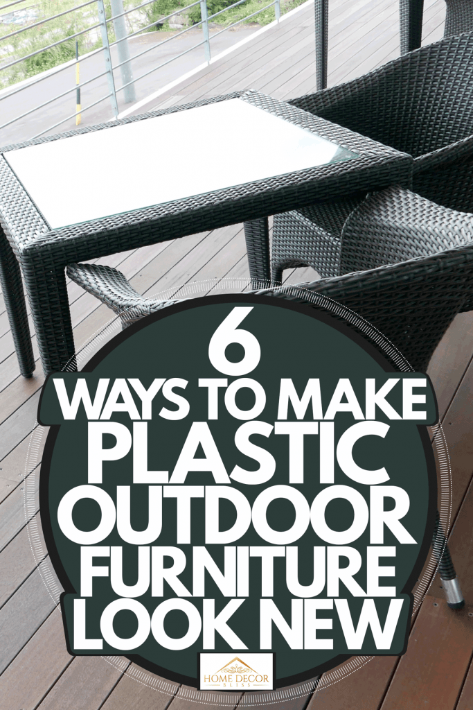 Make Plastic Outdoor Furniture Look, How To Clean Outdoor Chairs