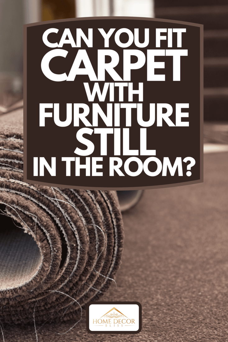 A carpet laying on floor for carpet fitting, Can You Fit Carpet With Furniture Still In The Room?
