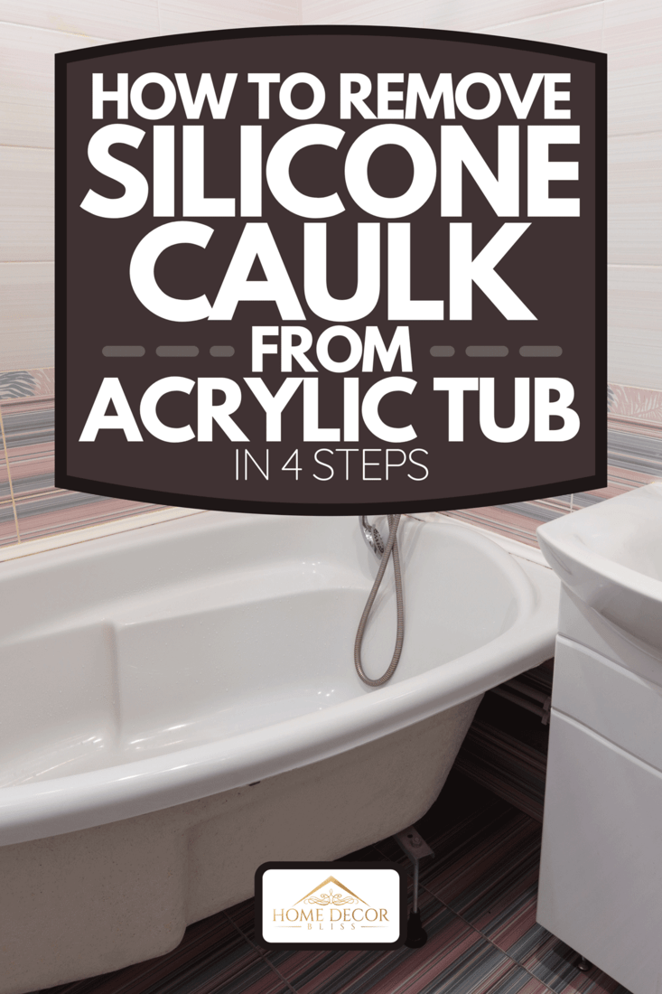 Interior of a cozy bathroom with a washbasin and a bathtub, How To Remove Silicone Caulk From Acrylic Tub In 4 Steps