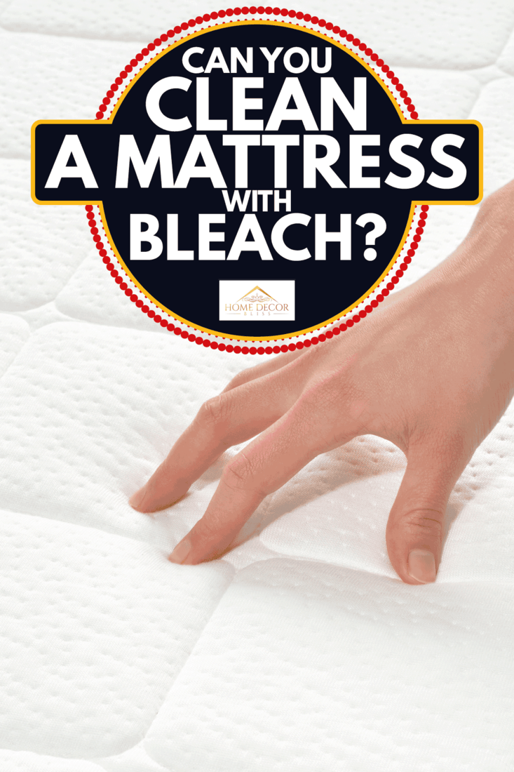 lady surveying mattress for stains, Can You Clean A Mattress With Bleach