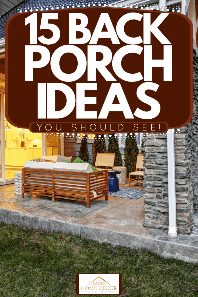 Back porch of a huge mansion with gray wooden sidings and a nicely lit interior with a back porch with stone decorative cladding, 15 Back Porch Ideas You Should See!