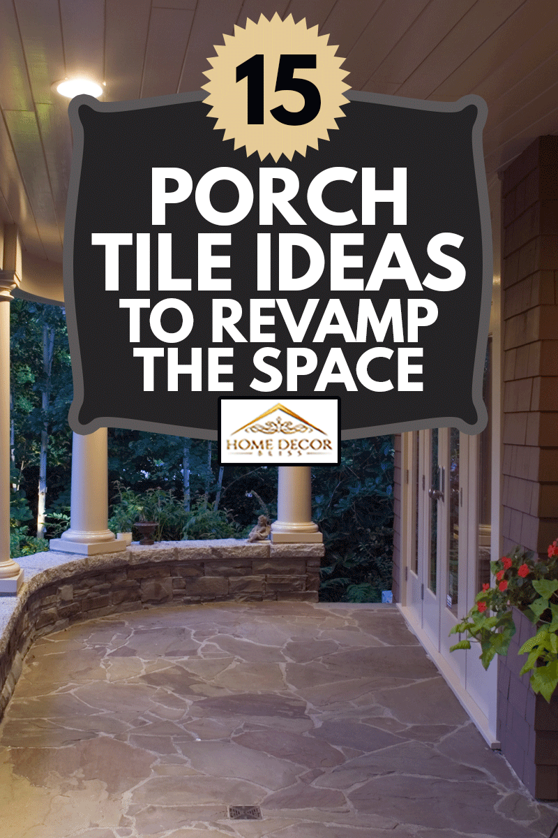 front porch luxury estate home int the woods, 15 Porch Tile Ideas To Revamp The Space