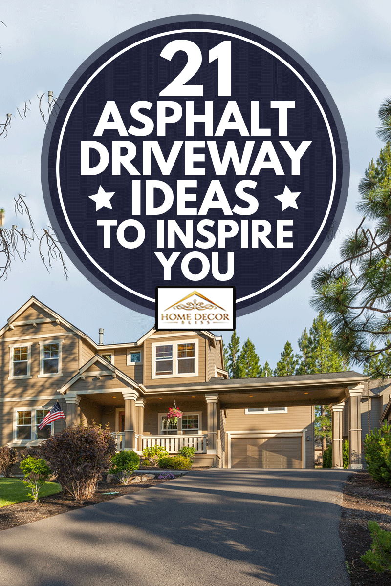 Front elevation and asphalt driveway of a beautiful home, 21 Asphalt Driveway Ideas To Inspire You