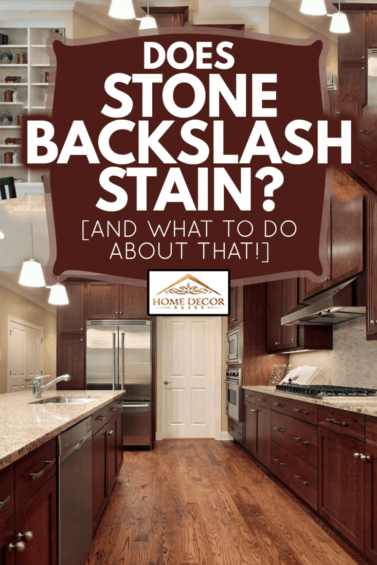 Kitchen with family room view, Does Stone Backsplash Stain? [And What To Do About That!]