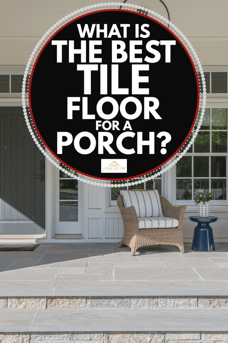 Lantern and chairs decorate this beautiful porch area with wide steps and lots of space. What Is The Best Tile Floor For A Porch