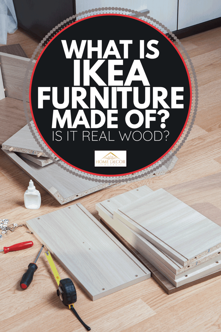 Putting Together Self Assembly Furniture chipboard parts lie on floor. What Is Ikea Furniture Made Of Is It Real Wood