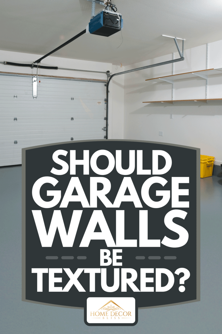 A clean garage in a house with white walls and gray floor, Should Garage Walls Be Textured?