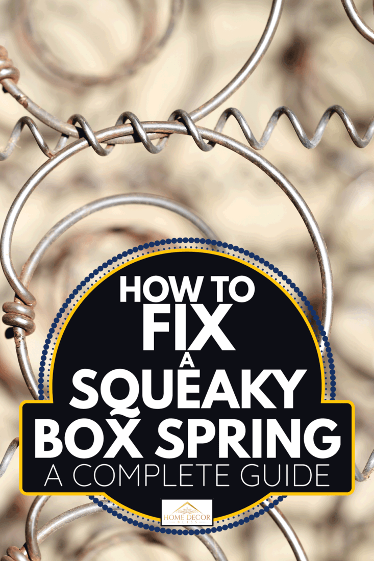 photo of squeaky box springs with rust. How To Fix A Squeaky Box Spring [A Complete Guide]