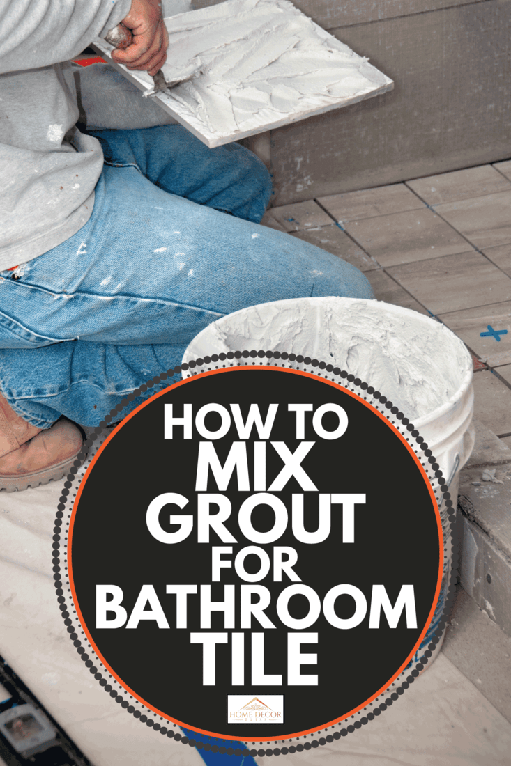 Bathroom Remodeling, Contractor putting grout on Tiles using a trowel. How To Mix Grout For Bathroom Tile. How To Mix Grout For Bathroom Tile