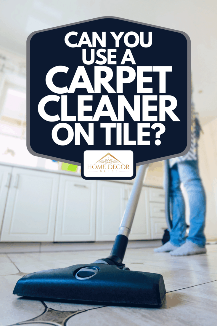 Man cleaning the floor in domestic kitchen, Can You Use A Carpet Cleaner On Tile?