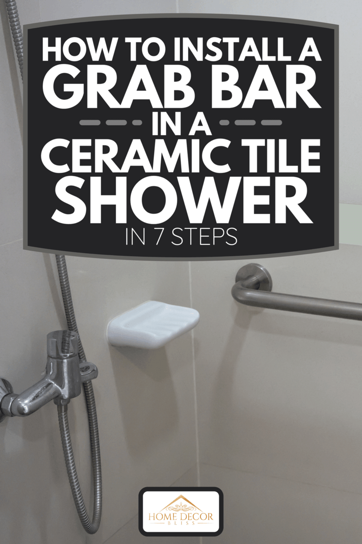 A bathroom interior in patient room with basic required equipment, How To Install A Grab Bar In A Ceramic Tile Shower In 7 Steps