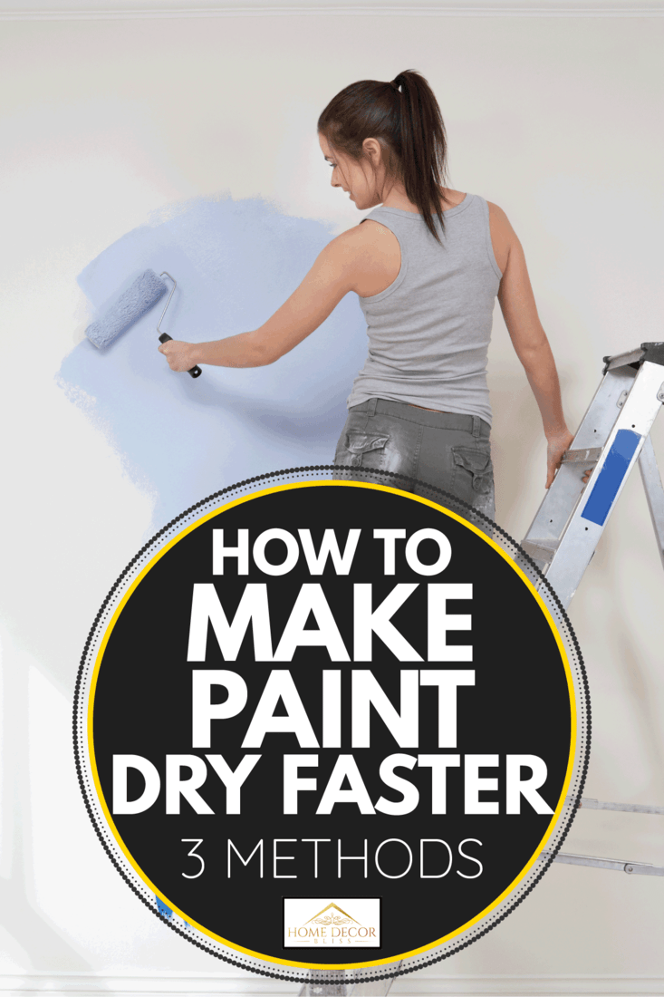 woman painting wall using roller. How To Make Paint Dry Faster [3 Methods]
