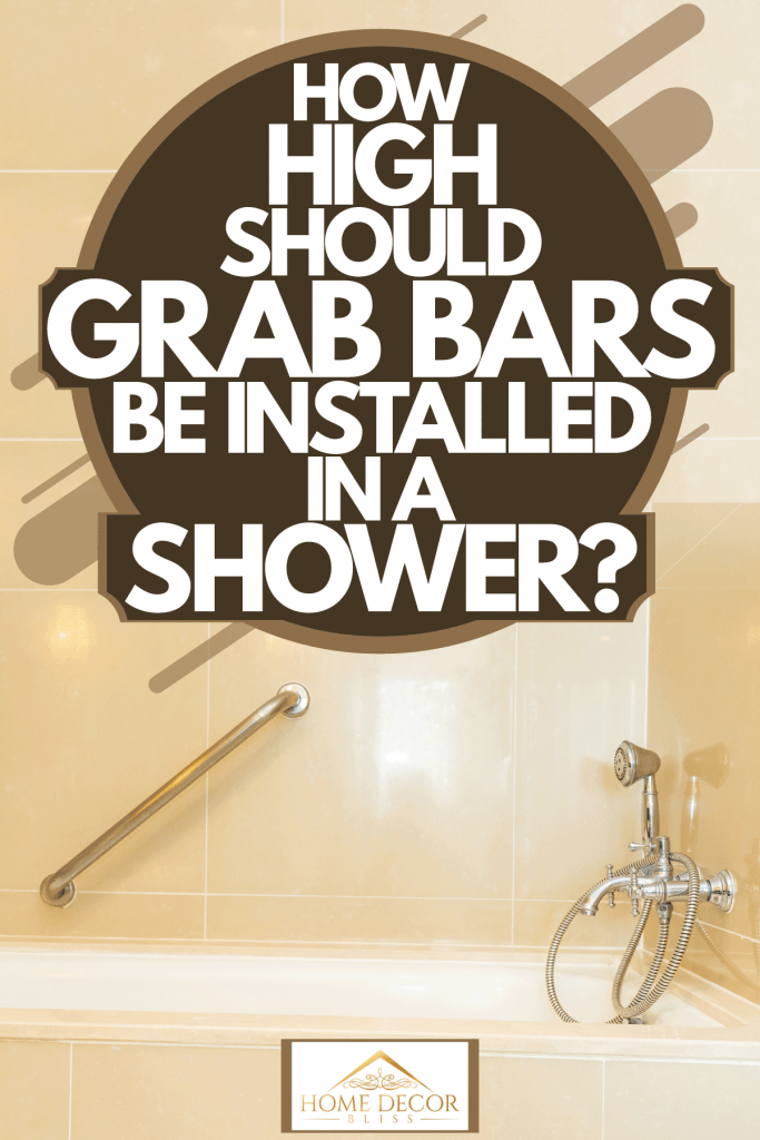 A light yellow tiled shower area with a handle bar and stainless steel fixtures, How High Should Grab Bars Be Installed In A Shower?