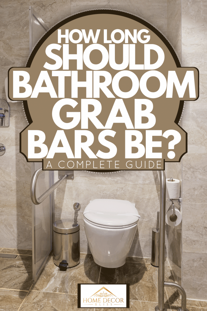 Interior of an awesome contemporary designed bathroom with toilet for PWDs, How Long Should Bathroom Grab Bars Be? [A Complete Guide]