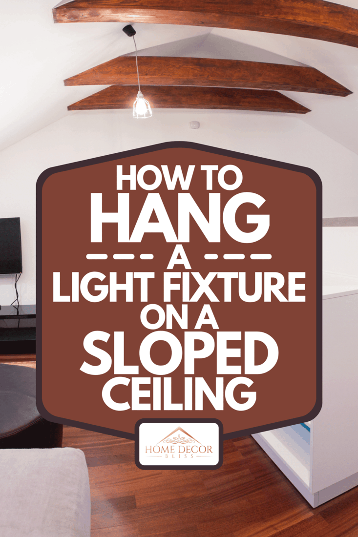 A view of living room with sloped ceiling, How To Hang A Light Fixture On A Sloped Ceiling