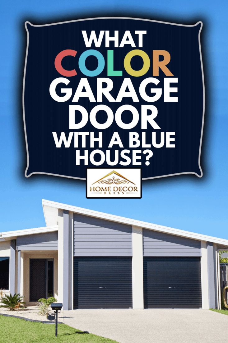 Front of a simple neat and tidy new affordable single story residential home aa with green grass and clear blue sk, What Color Garage Door With A Blue House?