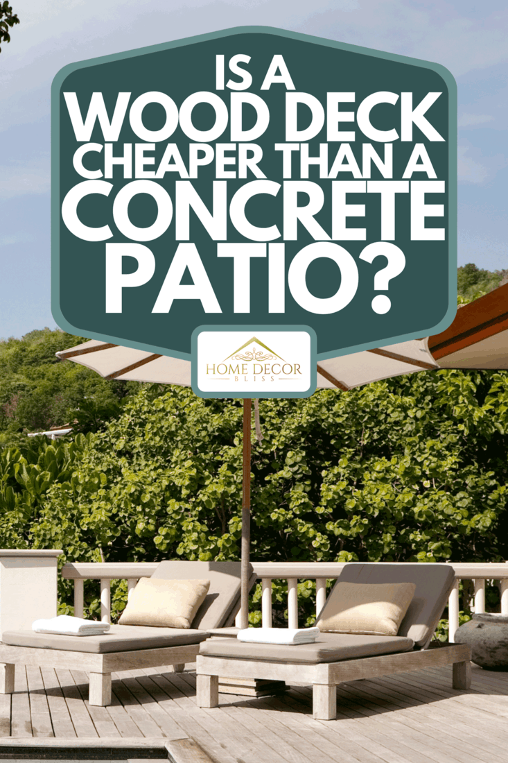 A wooden deck with concrete patio beside swimming pool, Is A Wood Deck Cheaper Than A Concrete Patio?