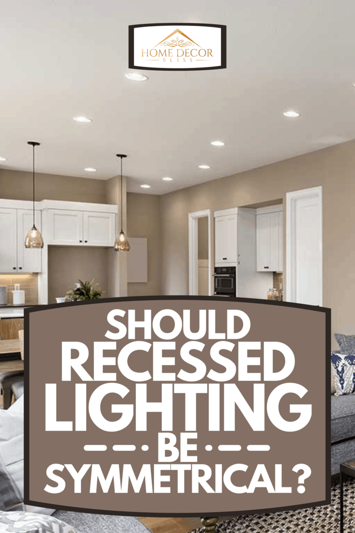 A beautiful living room interior with recessed lighting, Should Recessed Lighting Be Symmetrical?