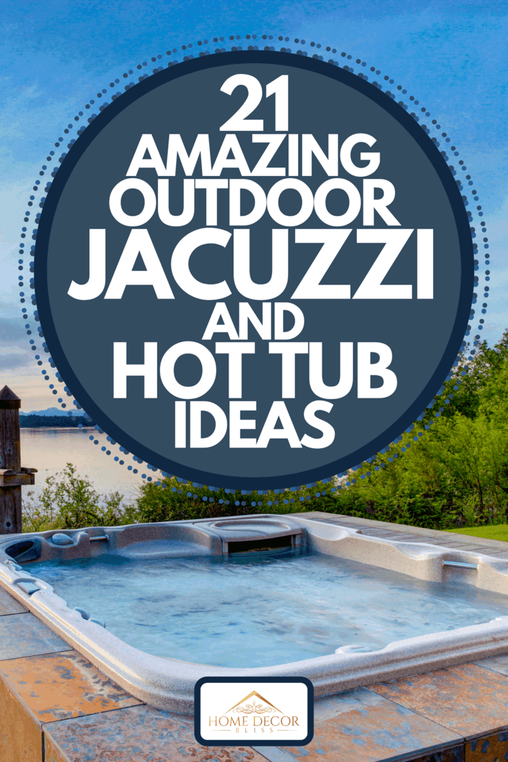 An awesome water view with hot tub at dusk, 21 Amazing Outdoor Jacuzzi And Hot Tub Ideas