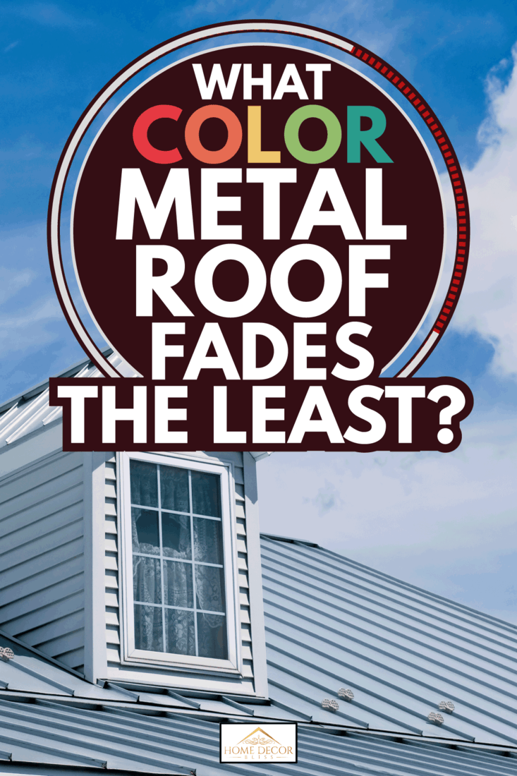 A nicely decorated roof top in traditional style, light blue metal colored roof. What Color Metal Roof Fades The Least