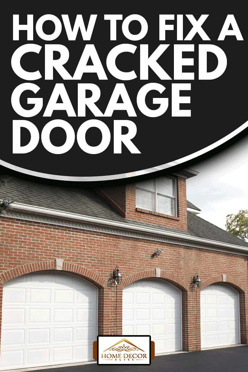 Garage doors of luxury home, How To Fix A Cracked Garage Door