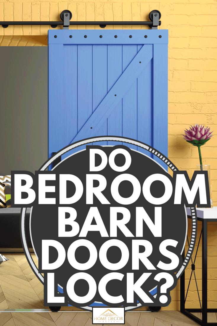 Modern interior in loft style blue barn sliding wooden door in loft bedroom. Do Bedroom Barn Doors Lock