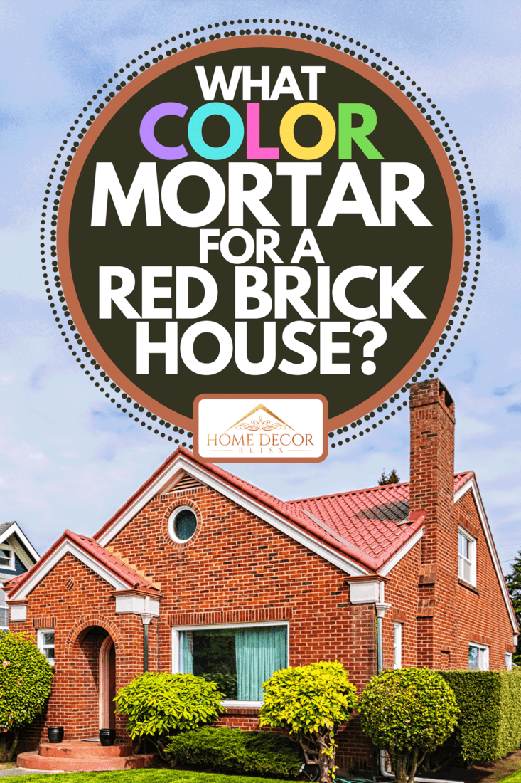 A small American red brick home on a sunny day, What Color Mortar For A Red Brick House?