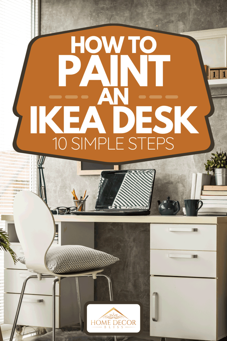 An interior of a modern home office with laptop on desk, How To Paint An Ikea Desk [10 Simple Steps]
