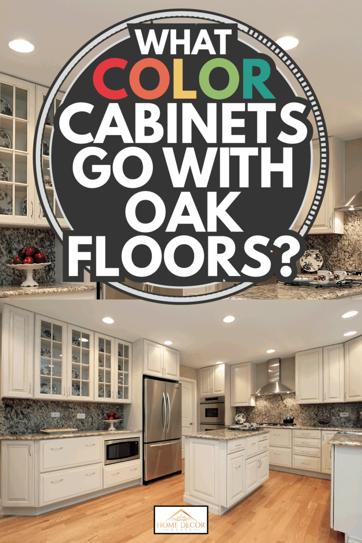 Kitchen with light colored cabinetry, oak wood floor. What Color Cabinets Go With Oak Floors