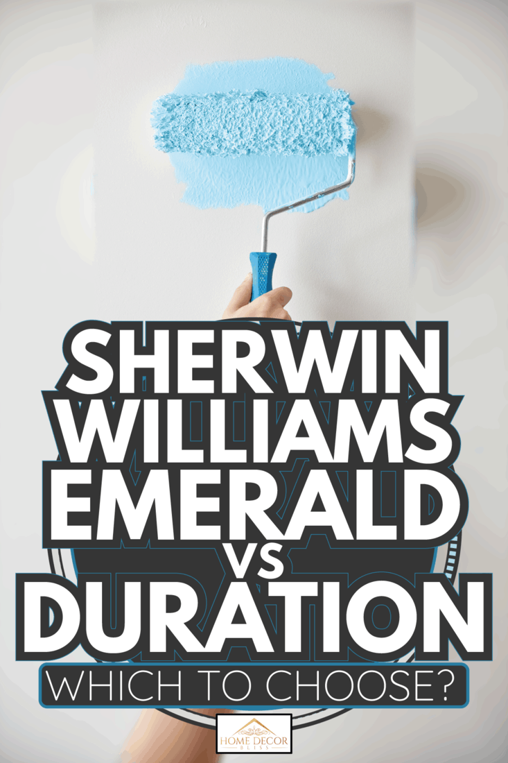 Painting a Wall using foam roller. Sherwin Williams Emerald Vs Duration Which To Choose
