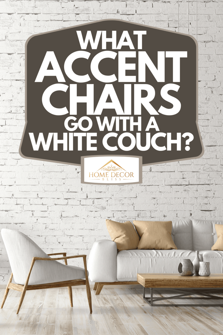 Modern interior of living room with white couch, coffee table and accent chair, What Accent Chairs Go With A White Couch?
