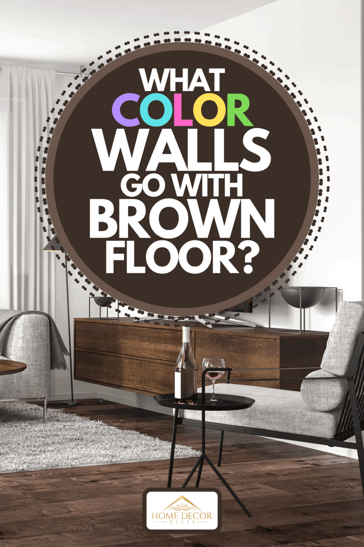 A modern living room interior with white walls and hardwood floor, What Color Walls Go With Brown Floor?