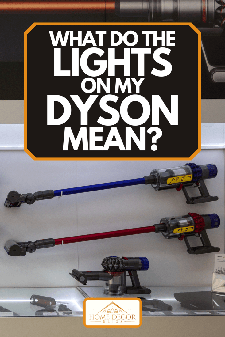 A vacuum cleaner inside Dyson shop in the department store, What Do The Lights On My Dyson Mean?