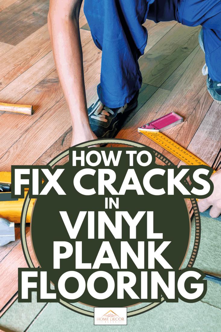 the master carpenter measures the vinyl panel for installation. How To Fix Cracks In Vinyl Plank Flooring