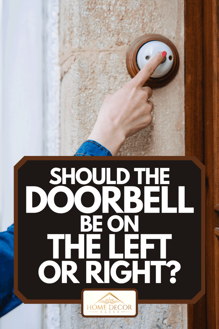 A girl rings the doorbell, Should The Doorbell Be On The Left Or Right?